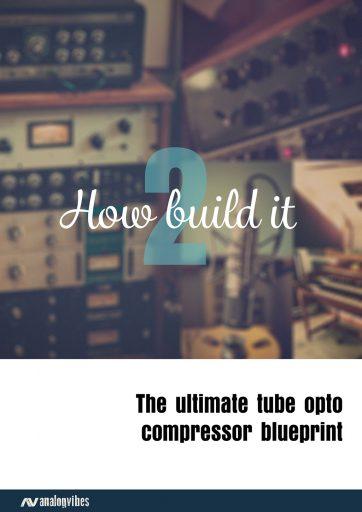 teletronix-la2a-tube-diy-by-analogvibes-how-2-build-a-tube-opto-compressor